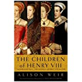 The Children of Henry VIIIby Alison Weir