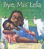 Bye, Mis' Lela (0374310130) by Carter, Dorothy