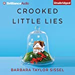 Crooked Little Lies | Barbara Taylor Sissel
