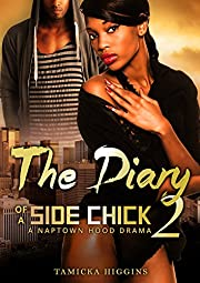 The Diary of a Side Chick 2: A Naptown Hood Drama (Side Chick Diaries)