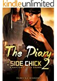 The Diary of a Side Chick 2: A Naptown Hood Drama (SCD)