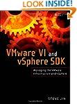VMware VI and vSphere SDK: Managing t...