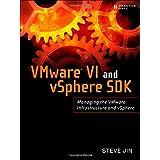 VMware VI and vSphere SDK: Managing the VMware Infrastructure and vSphere ~ Zunhe Jin