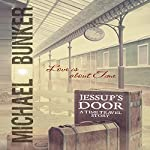 Jessup's Door: A Time Travel Story | Michael Bunker