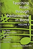 img - for Teaching Music Through Performance in Band, Vol. 5 by Larry Blocher (2004-01-01) book / textbook / text book