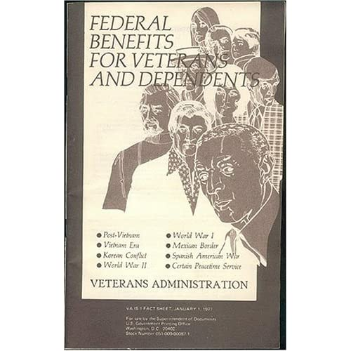 Federal Benefits for Veterans and Dependents 1977 (VA IS-1 Fact Sheet), Veterans Administration