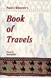 Nasir-I Khusraws Book of Travels: Safarnamah (Bibliotheca Iranica: Intellectual Traditions Series)