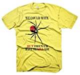 Mens Funny Tshirts We Could Mate White T-Shirt Various Sizes