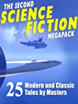 The Second Science Fiction Megapack:...