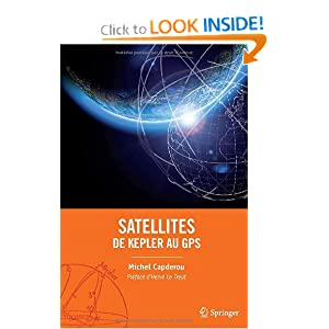 Satellites : de Kepler au GPS (French Edition) Michel Capderou