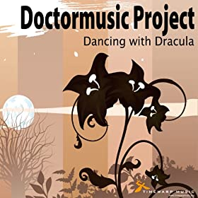 Doctormusic Project Dancing With Dracula