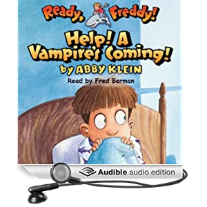 Ready, Freddy: Help! A Vampire's Coming! (Unabridged)
