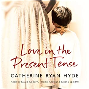 Love in the Present Tense Audiobook