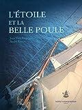 Jean-Yves Béquignon L'Etoile et la Belle Poule