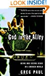 God in the Alley: Being and Seeing Je...