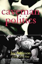 Caveman Politics
