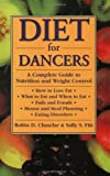 img - for Diet for Dancers: A Complete Guide to Nutrition and Weight Control book / textbook / text book