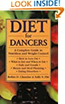 Diet for Dancers: A Complete Guide to...