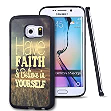 buy S6 Edge Case Samsung Galaxy S6 Edge Black Cover Tpu Rubber Gel - Have Faith & Believe In Yourself