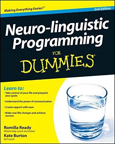 Neuro-Linguistic Programming For Dummies