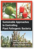 Sustainable Approaches to Controlling Plant Pathogenic Bacteria