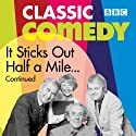It Sticks Out Half a Mile Continued  by Harold Snoad, Michael Knowles Narrated by John Le Mesurier