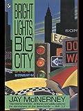 Jay McInerney Bright Lights, Big City (Flamingo)