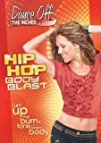 Dance Off the Inches: Hip Hop Body Blast [DVD] [Region 1] [US Import] [NTSC]