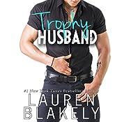 Trophy Husband | [Lauren Blakely]