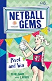 Pivot and Win (Netball Gems)