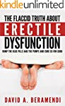 Erectile Dysfunction: The Flaccid Tru...