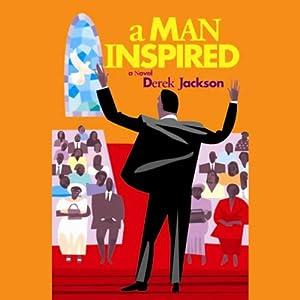 A Man Inspired | [Derek Jackson]