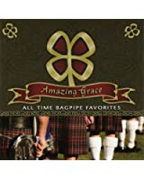 Amazing Grace: All Time Bagpip