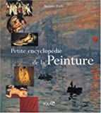 echange, troc Stefano Zuffi - Petite encyclopédie de la Peinture
