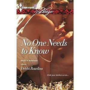 No One Needs to Know | [Debbi Rawlins]