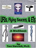UFOs, Flying Saucers, & ETs