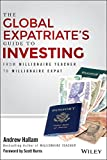 img - for The Global Expatriate's Guide to Investing: From Millionaire Teacher to Millionaire Expat book / textbook / text book