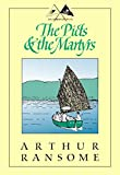 Image of The Picts & The Martyrs: Not Welcome at All (Swallows and Amazons Book 11)