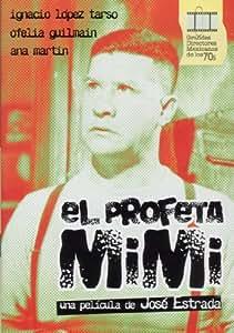Amazon.com: El Profeta Mimi - Una Pelicula De Jose Estrada 1973