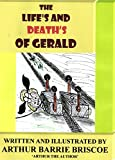 THE LIVES AND DEATHS OF GERALD (THE POTTED HISTORY OF THE TWOLEGGS FAMILY Book 4)