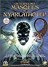 Les masques de Nyarlathotep, l'int�grale�: Campagne de l'Appel de Cthulhu par Ditilio