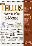 echange, troc Collectif - Tellus : L'encyclopédie du monde
