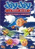 echange, troc Jay Jay, le petit avion : En route pour l'aventure !