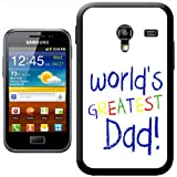 World's Greatest Dad Fathers Day Birthday Gift Hard Case Clip On Back Cover For Samsung Galaxy ACE 2 i8160