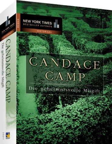 Buchseite und Rezensionen zu 'Die geheimnisvolle Mitgift' von Candace Camp