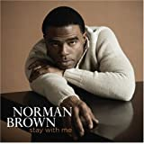 Stay With Mepar Norman Brown