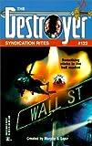 Syndication Rites (Destroyer Series #122) (0373632371) by Warren Murphy
