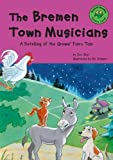 The Bremen Town Musicians: A Retelling of the Grimms' Fairy Tale (Read-It! Readers: Fairy Tales Green Level) (1404803106) by Blair, Eric