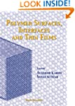 Polymer Surfaces, Interfaces and Thin Fi