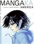 Mangaka America: Manga by America's H...